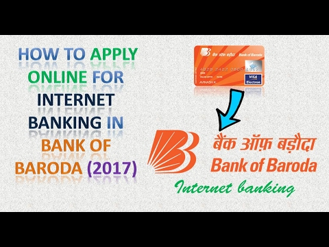 HOW TO APPLY ONLINE FOR BANK OF BARODA INTERNET BANKING 2017( हिंदी)