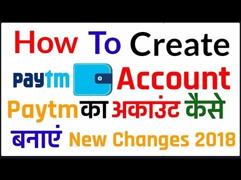 How To create paytm account   Paytm ka account kaise banaye new new changes 2018