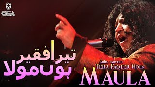 Tera Faqeer Houn Maula | Abida Parveen | official version | OSA Islamic