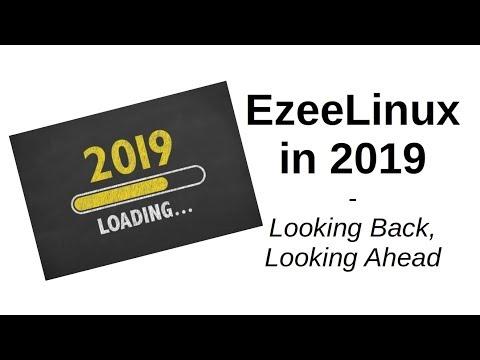 EzeeLinux in 2019   Looking Back, Looking Ahead