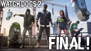 EPISODIO FINAL | Watch Dogs 2 #24