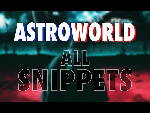 Travis Scott - Astroworld Every Snippet/Leaked Songs