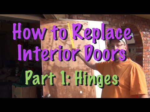 How to Replace Interior Doors - Part 1: Hinges