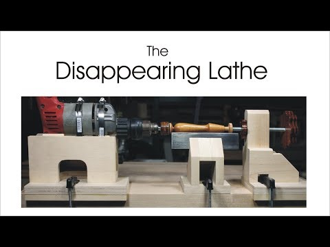 The Disappearing Lathe