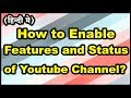 Download  How to enable features and status of Youtube Channel in Hindi? MP3,3GP,MP4