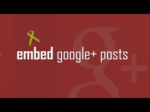Embed Google Plus posts on website
