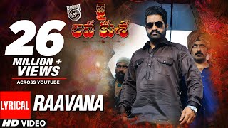 Jai Lava Kusa Songs | RAAVANA Song With Lyrics | Jr NTR, Raashi Khanna | Devi Sri Prasad