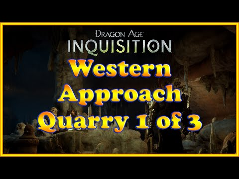 Dragon Age: Inquisition - Quarry - Western Approach 1 of 3