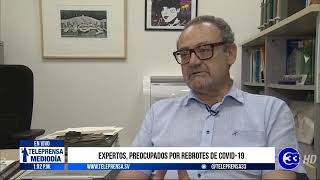 #Teleprensa33 | Expertos, preocupados por rebrotes de Covid 19
