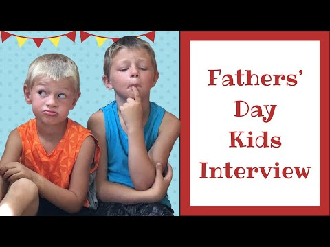 Fathers Day Kids Interview Collaboration Funny Things Kids Say About Their Dad!