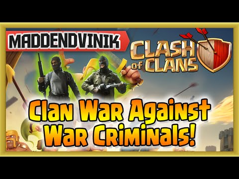 Clash of Clans - Clan War Against War Criminals! (Gameplay Commentary)
