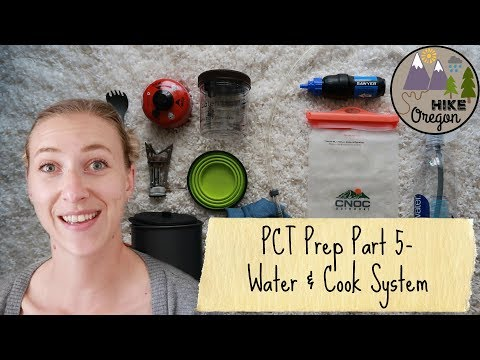 Pacific Crest Trail Prep | Water & Cook System