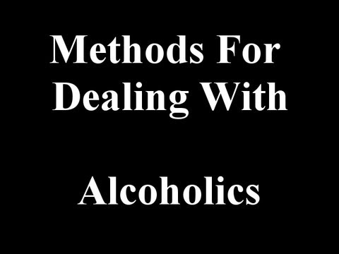 Proven Methods For Dealing With Alcoholics