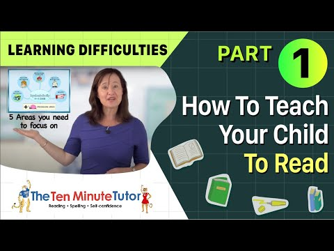 How To Teach Your Child To Read - Part 1 Learning Difficulties