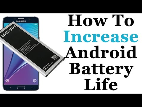 How To Increase Your Android Smartphone Battery Life