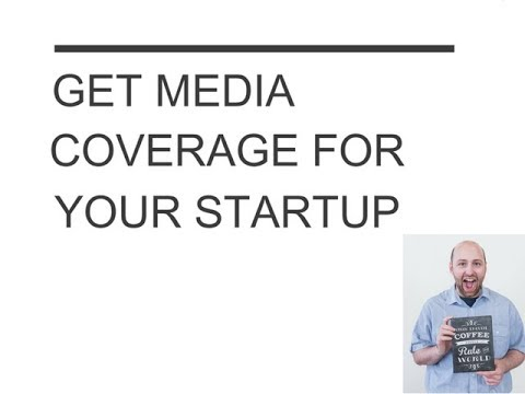 How to Get Media Coverage for Your Startup