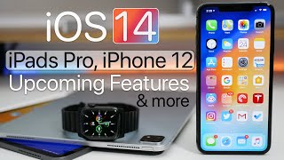 iOS 14, iPads, MacBooks, 2020 iPhone and More