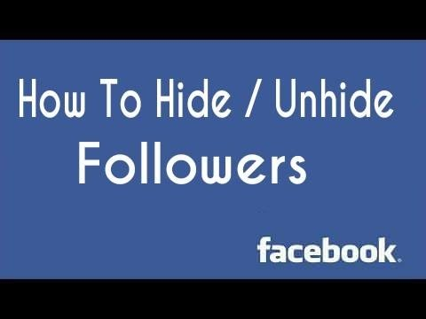 How To Hide/unhide Followers On Facebook