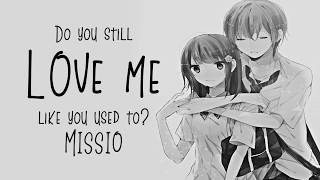 Nightcore → Do You Still Love Me Like You Used To? ♪ (Missio) LYRICS ✔︎