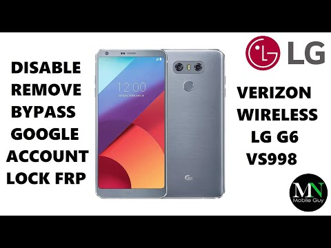 Disable Bypass Remove Google Account Lock FRP on Verizon LG G6!