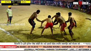 Best Match : DUTTAL Vs DHOLA LELEWALA  KABADDI TOURNAMENT 17-09-2019/www.123Live.in