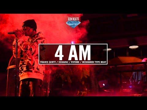 (FREE) Travis Scott x Future x 2Chainz Type Beat - 4 AM | Xen Beats