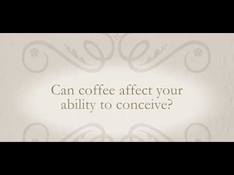 Can coffee affect your ability to conceive?