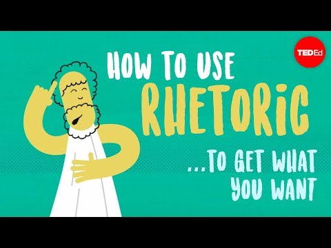 How to use rhetoric to get what you want - Camille A. Langston