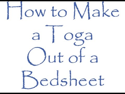 Issue #16 - How to Make a Toga Out of a Bedsheet