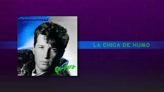 Emmanuel - La Chica De Humo (Audio)