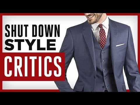 SHUT DOWN Style Critics! How To Dress Sharp When NO ONE Does With Gentleman's Gazette