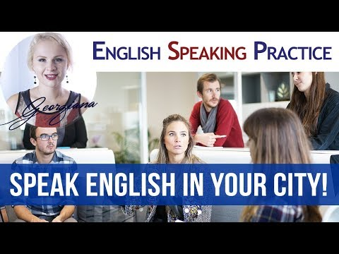 #004  - English speaking skills - Speaking Practice - English in your city