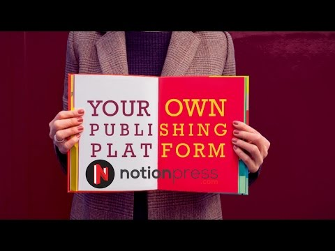 Notion Press - Ready to get published?