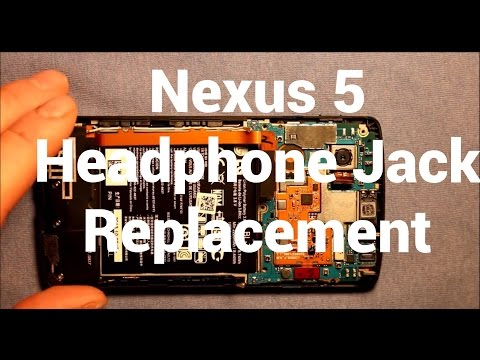 Nexus 5 Headphone Audio Jack Replacement How To Change