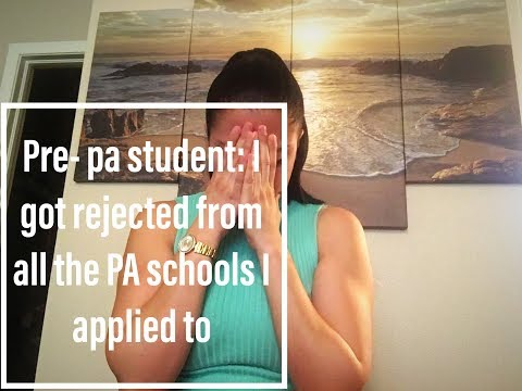 Rejected from ALL the PA Schools I applied to