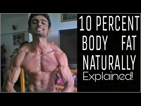 Ten Percent Bodyfat Naturally | What and How?