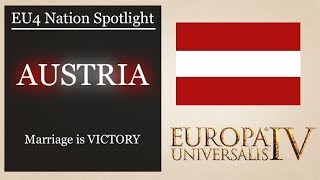[EU4] Nation Spotlight: Austria - Marriage is Victory