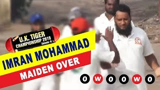 Wicket Maiden Over by Imran Mohammad | UK Tiger Championship 2019 Live