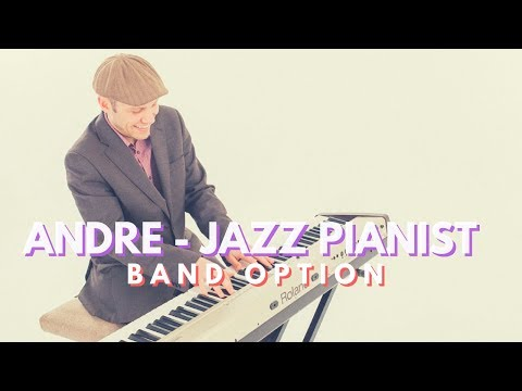 Andre - Jazz Pianist // Summertime // Book Now At Warble Entertainment