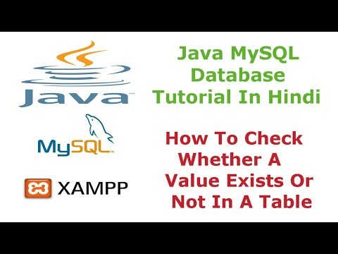 Java MySQL Database Tutorial - 9 - How To Check Whether a Value Exists or Not In a Table - Hindi