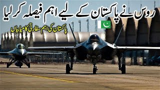 Pakistan and Russia big Announcement