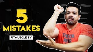 5 Muscle Building Mistakes Beginners Do | FitMuscle TV