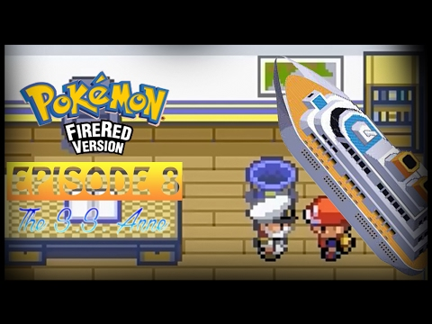 Pokemon Fire Red - Episode 8 - The St. Anne