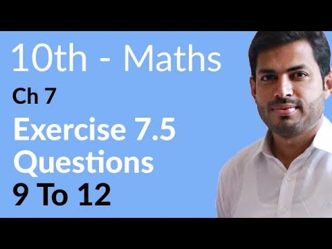10th Class Maths solutions ,ch 7, lec 3, Exercise 7.5, Question no 9 to 12 -Matric Part 2