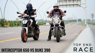 Interceptor 650 VS Duke 390 Top End | The Most Awaited Race