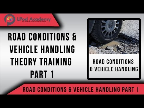 Driving Theory Test Questions and Answers 2018 - Road Conditions & Vehicle Handling  - Part 1
