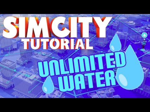 SimCity 5 Tutorial - How to get Unlimited Water (No Cheats!)