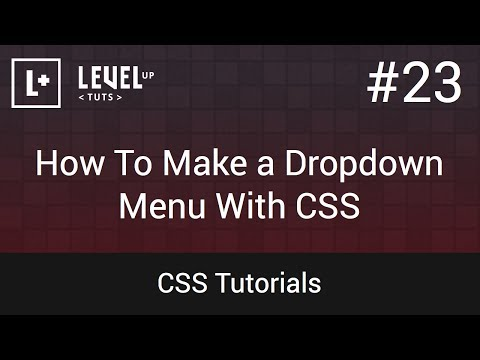 CSS Tutorials #23 - How To Make a Dropdown Menu With CSS