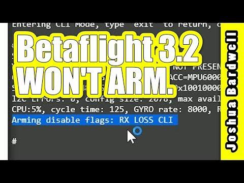 Betaflight 3.2 | WHY WON'T IT ARM?