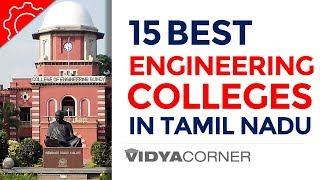 Top 15 Engineering Colleges in Tamil Nadu | Top Ranking & Known for Highest Placements